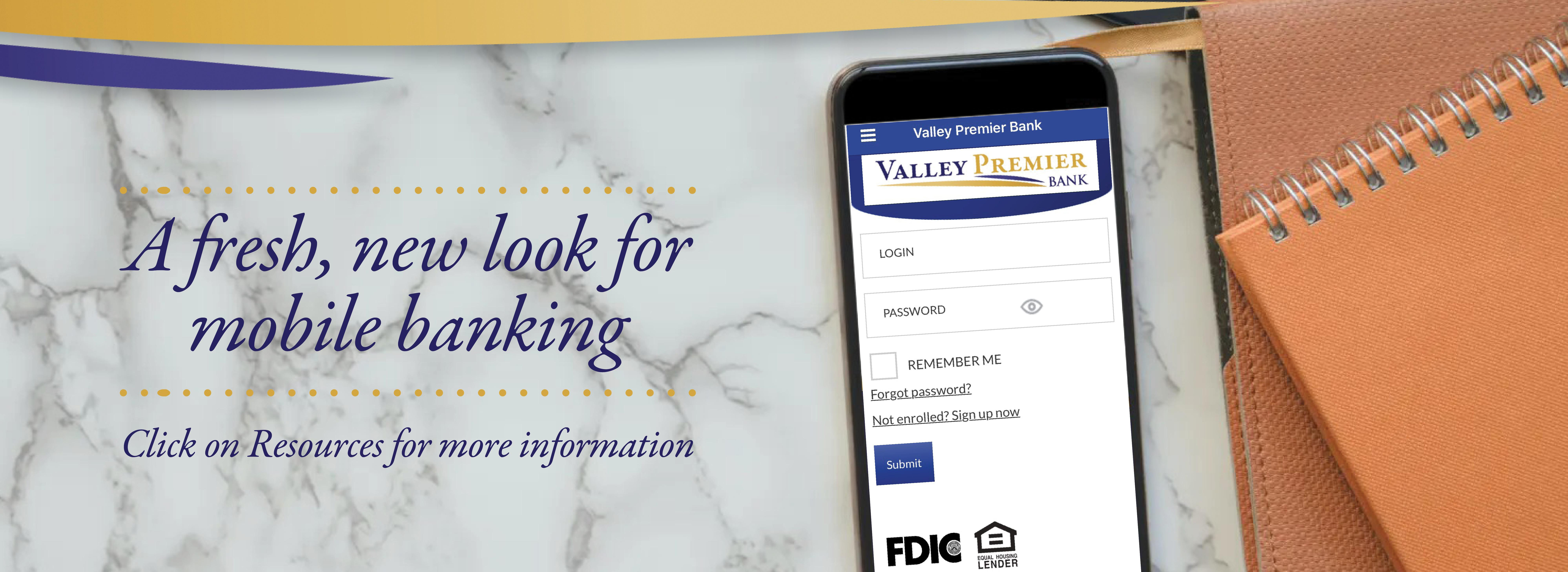 A fresh, new look for mobile banking - Click on Resources for more information with image of the VPB app